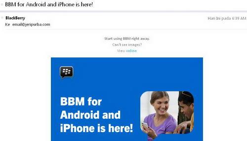 Email dari BlackBerry jika BBM for Android dan iOS resmi dan bisa di download