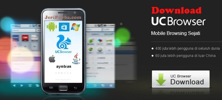 Download UC Browser Untuk HP Android, iOS, Windows Phone, Java dan ...