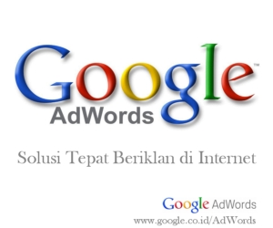 Google Adwords - Solusi Tepat Beriklan Di Internet