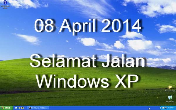 Selamat Jalan Windows XP