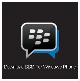 Cara Install dan Download BBM For Windows Phone
