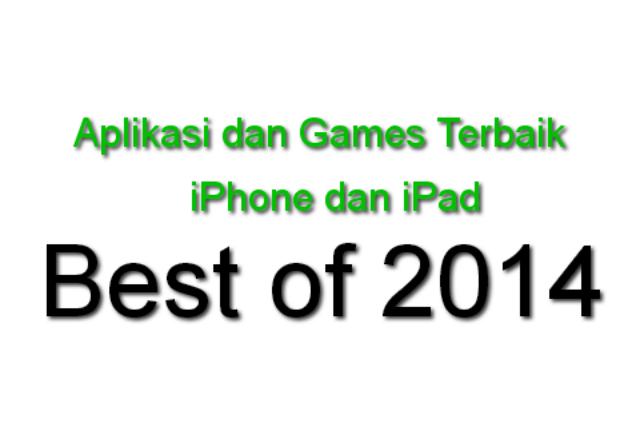 Games dan Aplikasi Terbaik Untuk iPhone dan iPad