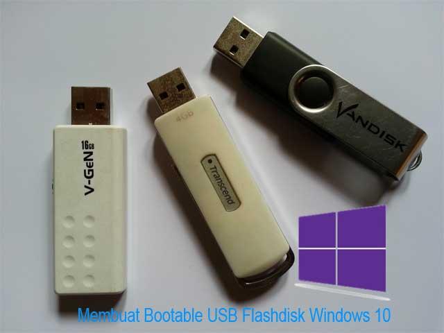 Cara Membuat Bootable USB Flashdisk Windows 10