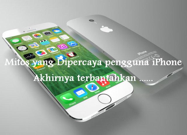 Mitos-Mitos Pengguna iPhone