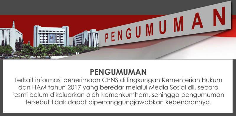 Pengumuman Penerimaan CPNS Kemenkumham 2017