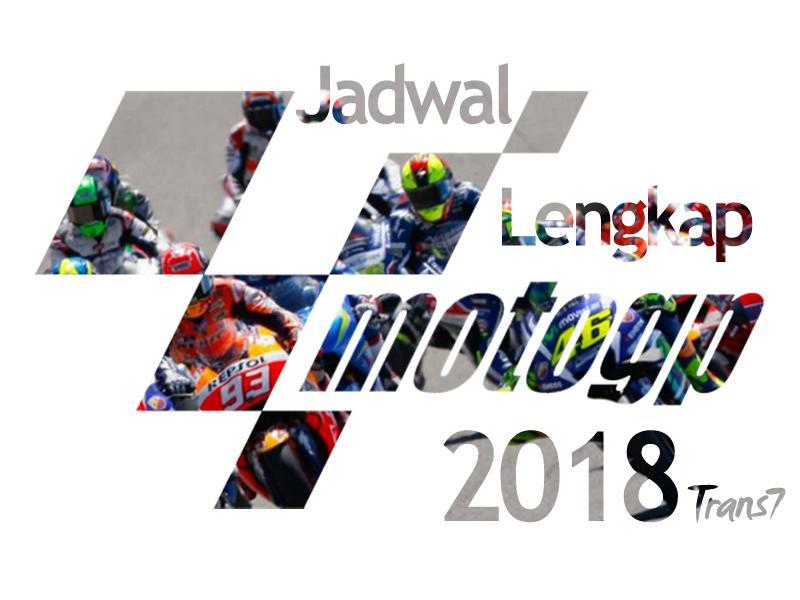 Jadwal MotoGP 2018 Terlengkap