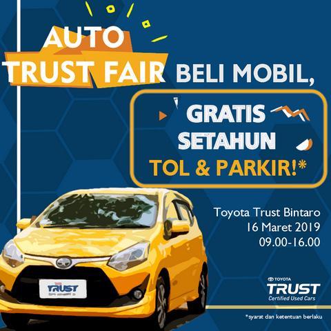 Promo dan Diskon Beli Mobil Bekas di Auto Trust Fair 2019