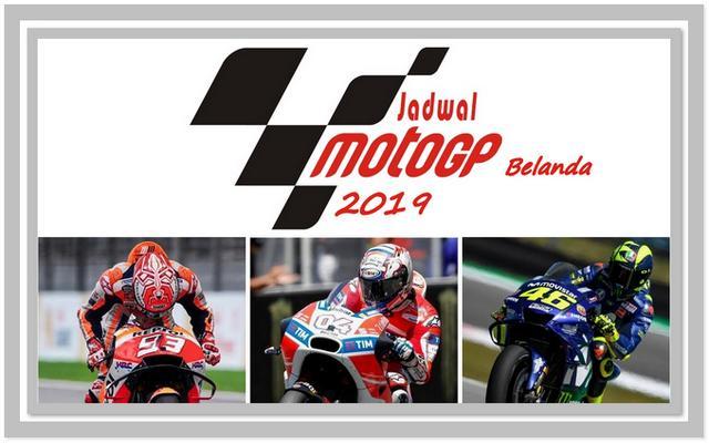 Jadwal MotoGP Belanda 2019