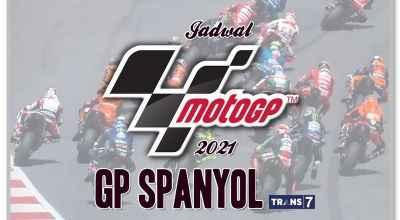 Jadwal Lengkap MotoGP Spanyol 2021 Live Race di Trans7